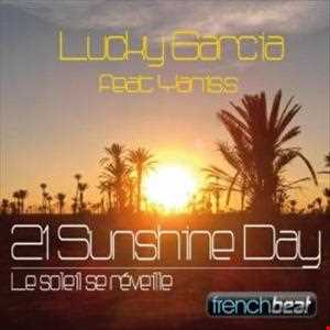 Lucky Garcia feat Yanis.S - 21 Sunshine Day (Julien Sales Remix)