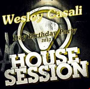 Wesley Casali - Mix Set Heating For Birthday Party Dez/2013.