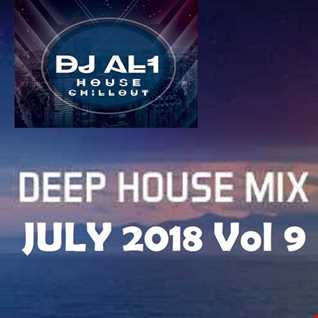 DJ AL1 MIX july 2018 VOL 9 (DEEP HOUSE)