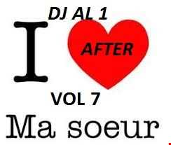 DJ AL1 After Ma Soeur Mix Vol 7