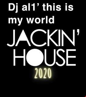 37. DJ AL1'S THIS IS MY WORLD 2020  JACKIN HOUSE