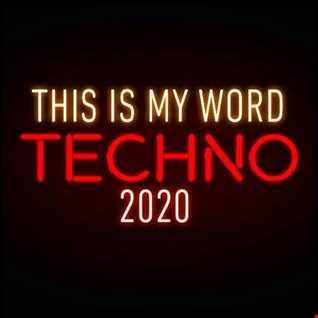 58. DJ AL1'S THIS IS MY WORLD 2020 TECHNO