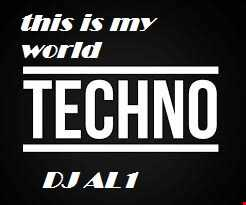 88.THIS IS MY WORLD BY DJ aL1's  Techno  MIX