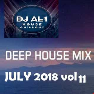 DJ AL1 MIX july 2018 VOL 11 (DEEP HOUSE)
