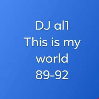 145.THIS IS MY WORLD BY DJ aL1's 89s 92s mix