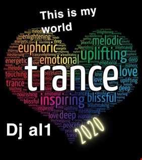 64. DJ AL1 S THIS IS MY WORLD 2020 TRANCE