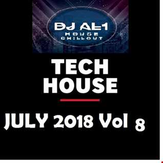 DJ AL1 MIX july 2018 VOL 8 (TECH HOUSE)