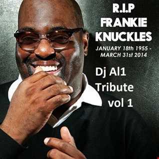 DJ AL1 Loves Frankie Knuckles Mix 1