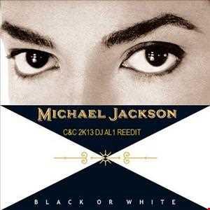 MJ black or white 2k13(C&C dj al1's reedit)