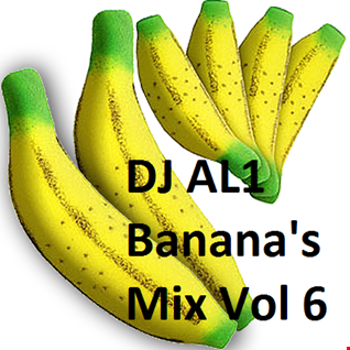 DJ AL1 Banana's Mix Vol 6