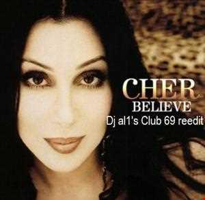 CHER believe (al1's club 69 re edit)