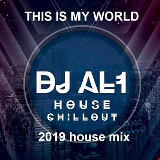 90.THIS IS MY WORLD BY DJ aL1's  House  MIX