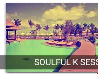 Soulful K  Sessions 22