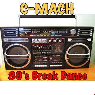 80'S BREAKDANCE BREAK BEATS (CHMC WBMX MIX #6)