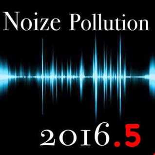 NOIZE POLLUTION 2016.5