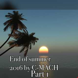 END OF SUMMER 2016 PART 1