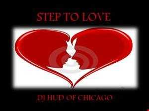 STEP 2 LOVE   DJ HUD