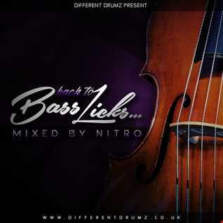 Nitro Presents 'Back To Bass Licks' Drum & Bass Mix