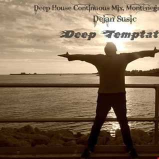 Deep Temptation   Dejan Susic  (Deep House Continuous Mix Spring 2016)