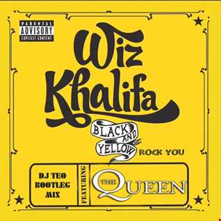 Wiz Khalifa Feat. Snoop Dogg Vs Queen - Black & Yellow Rock You (Dj Teo Bootleg Mix)