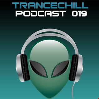 TranceChill Podcast 019