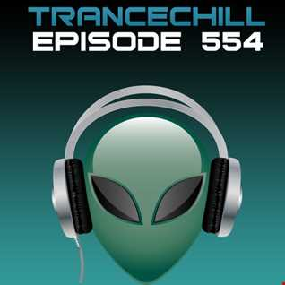 TranceChill 554 (13.10.2014)