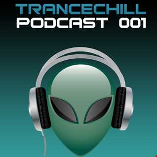 TranceChill Podcast 001