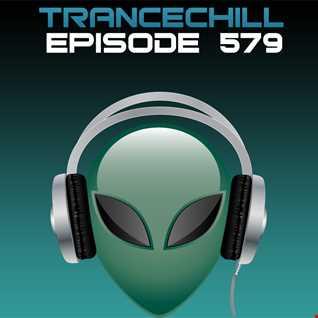 TranceChill 579 (06.04.2015)