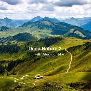 Alexandr Mar -  Deep Nature 2.