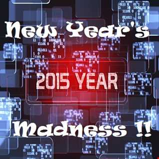New Years Madness 2015