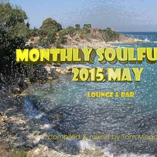 Monthly Soulful Mix 2015 May