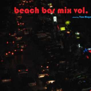 Beach Bar Mix vol.3. (2015 March April)