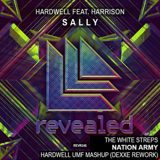 Hardwell feat. Harrison vs. The White Stripes - Sally vs. Nation Army (Hardwell UMF MashUp) [Dexxe Rework]