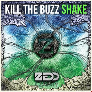 Kill The Buzz vs. Zedd ft. Foxes - Shake vs. Clarity (Dexxe Mashup)