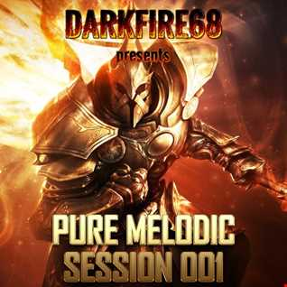 Pure Melodic Session 001 [2016.05.02]