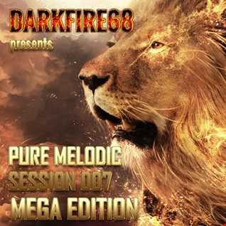 Pure Melodic Session 007 MEGA EDITION [2016-07-24]