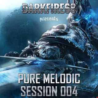 Pure Melodic Session 004 [2016-05-24]