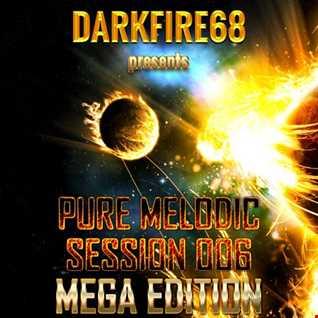 Pure Melodic Session 006 MEGA EDITION [2016-06-26]