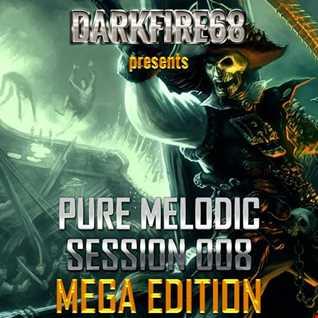 Pure Melodic Session 008 MEGA EDITION [2016-08-08]