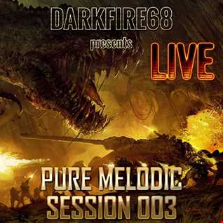 Pure Melodic Session 003 [2016-05-15] LIVE