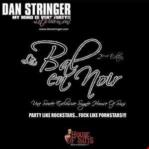 Dan Stringer   Live @ Le Bal en Noir 2013   Rockstar Pornstar Late Night Mix