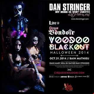 Dan Stringer   Live @ Cirque de Boudoir VooDoo BlackOut (DarkRoom Fantasy)120