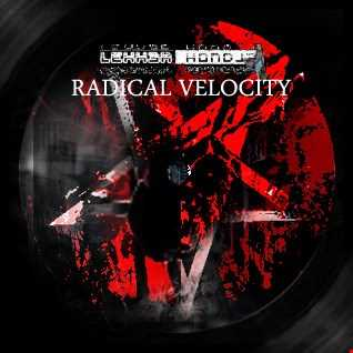 LH // ME 201626 // Radical Velocity // DnB, Neurofunk, Techstep