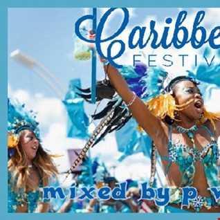 dj p v.o.s.s.i   Caribbean festival mix