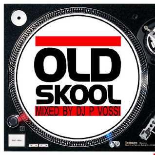 DJ P VOSSI -  OLD SKOOL D I S C O MIX