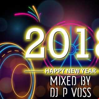 DJ P VOSSI -  NEW YEARS EVE 2018 PARTY MIX