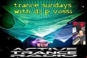 DJ P VOSSI  TRANCE SUNDAYS  EP 01