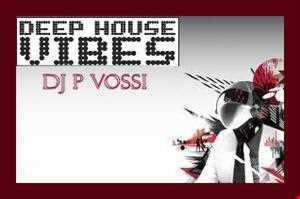 Dj Pvossi  - Deep house vibes  -  radio mix