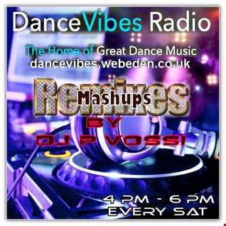 DJ P VOSSI   DANCE VIBES RADIO EP 11-  mashups remixes