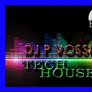 dj p vossi = tech house ep 111